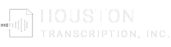 Houston Transcription